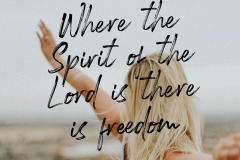 Where the Spirit of the Lord is there is freedom