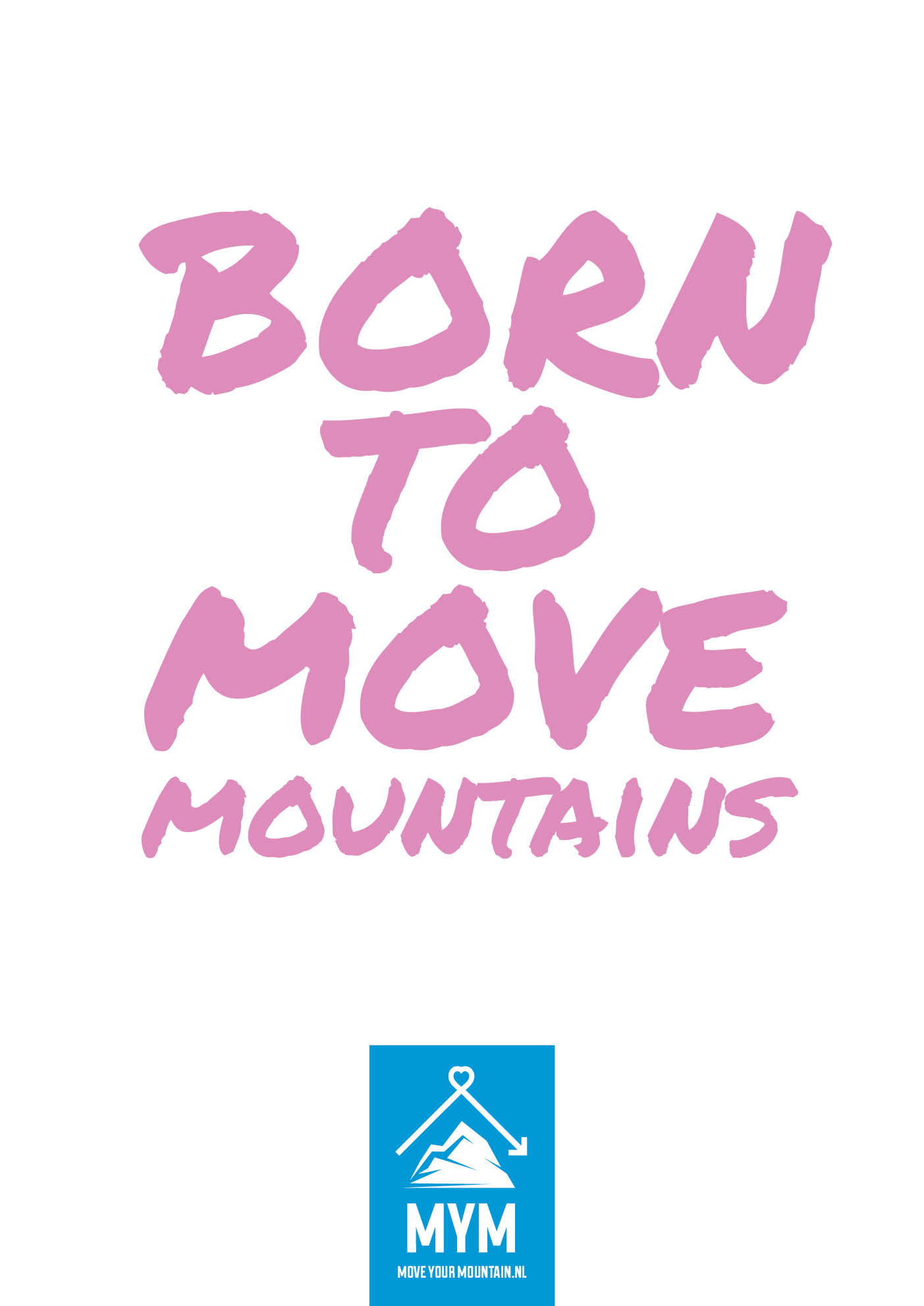 Born to move (roze)
