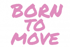 Born to move (roze)